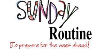 Sunday Routine
